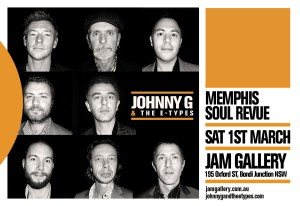 JOHNNY G & THE E TYPES March 1 JAM GALLERY